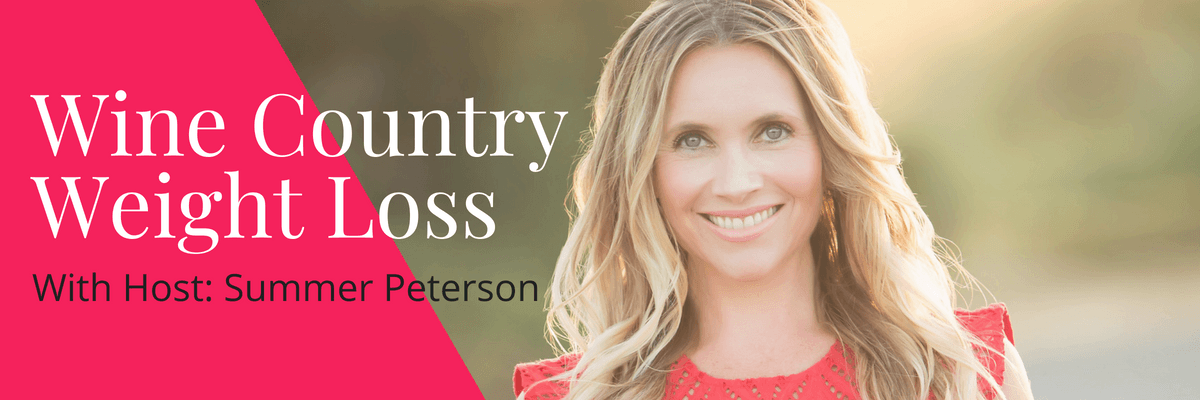 Wine Country Weight Loss TV Show with host Summer Peterson